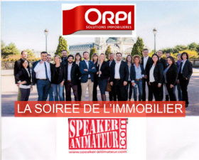 Soirée de l'Immobilier by ORPI
